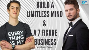 Build a Limitless Mind & a 7 Figure Business